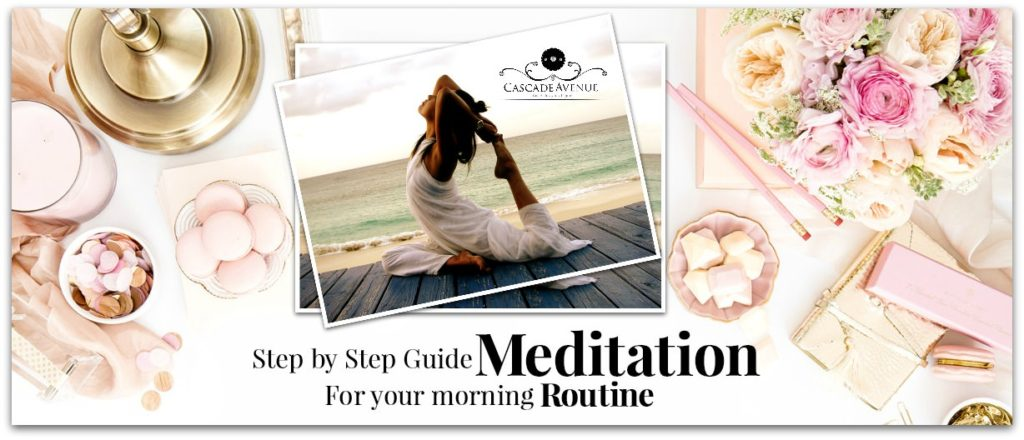 5 Step by Step Guide to Add Meditation to your Morning Routine.